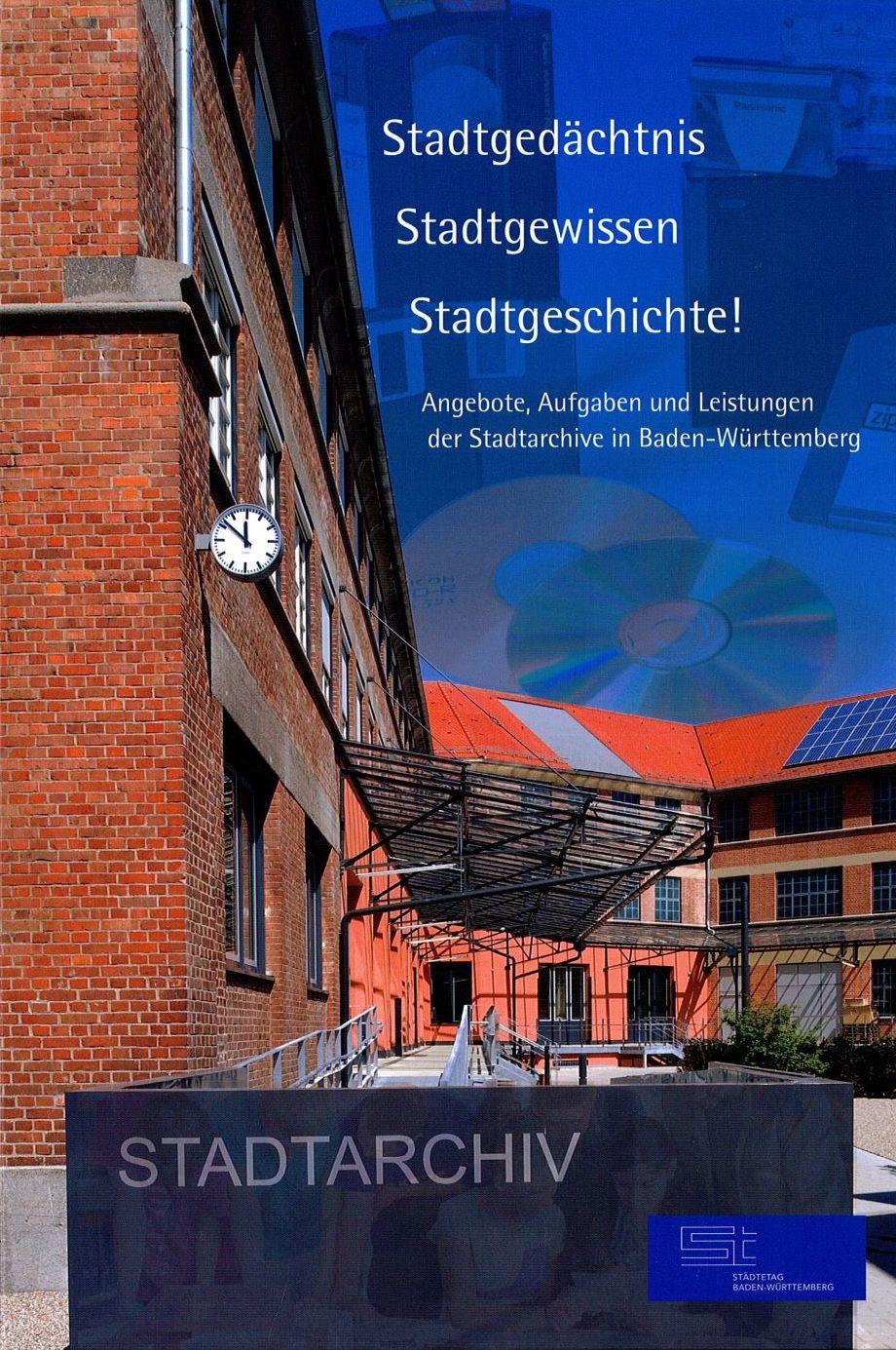 Neue Publikation der AG Archive im Städtetag Baden-Württemberg