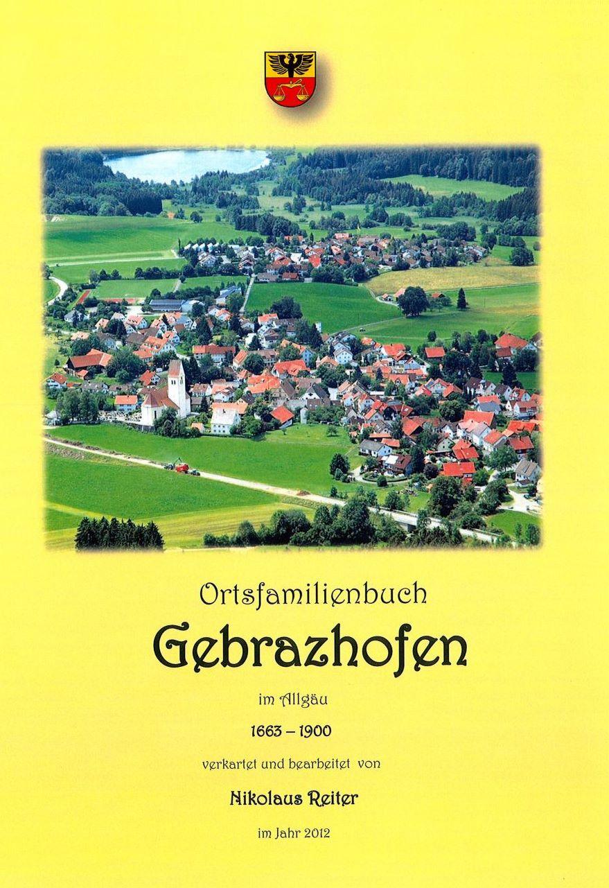 Ortsfamilienbuch Gebrazhofen