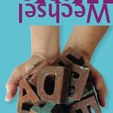 Plakat Ausstellung StoffWechsel