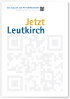 """Wirtschaftsstandortmagazin """"Jetzt Leutkirch"""""""