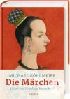Buchcover Michael Köhlmeier, Die Märchen, Carl Hanser Verlag